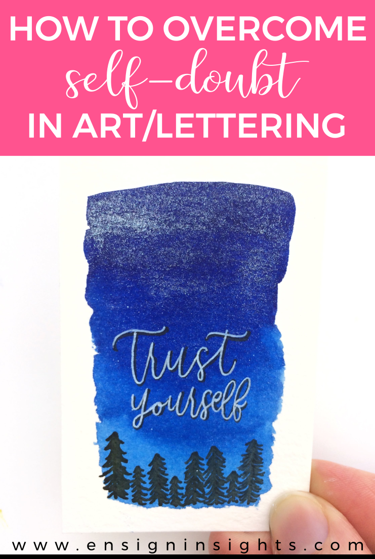 How to overcome self-doubt in art and lettering