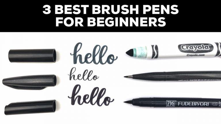 3 Best Brush Pens for Beginners