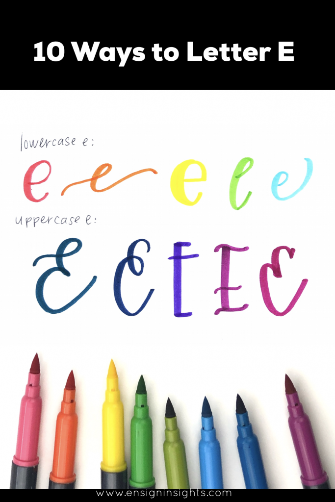 How to Hand Letter E in 10 Lettering styles | Ensign Insights