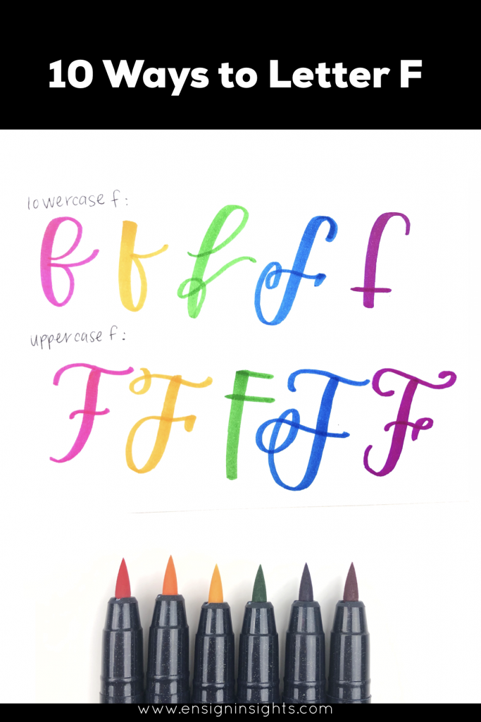 How to Hand Letter F in 10 Creative Lettering Styles. Uppercase F and lowercase f. Learn lettering by practicing lettering styles. | Ensign Insights