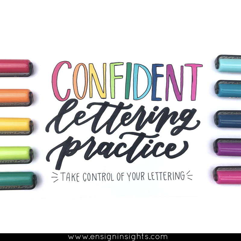 Confident Lettering Practice. Take control of your lettering. How to practice hand lettering with no time. | Ensign Insights