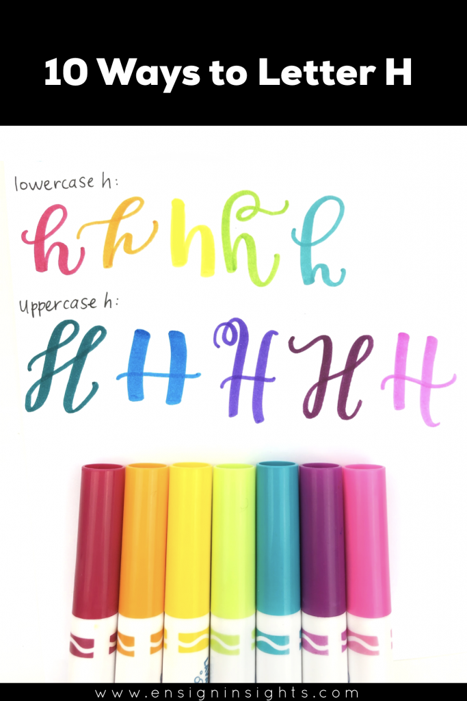 Hand Letter H in 10 Lettering styles | Ensign Insights