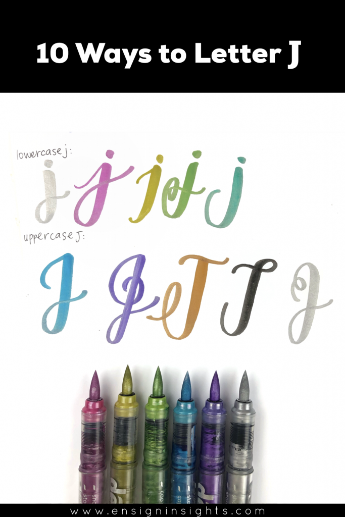 Hand Letter J in 10 Lettering styles | Ensign Insights