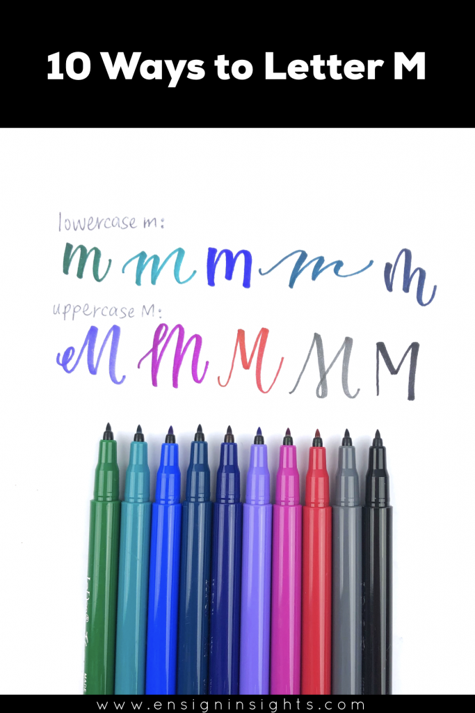 Hand Letter M in Unique Lettering Styles | Ensign Insights