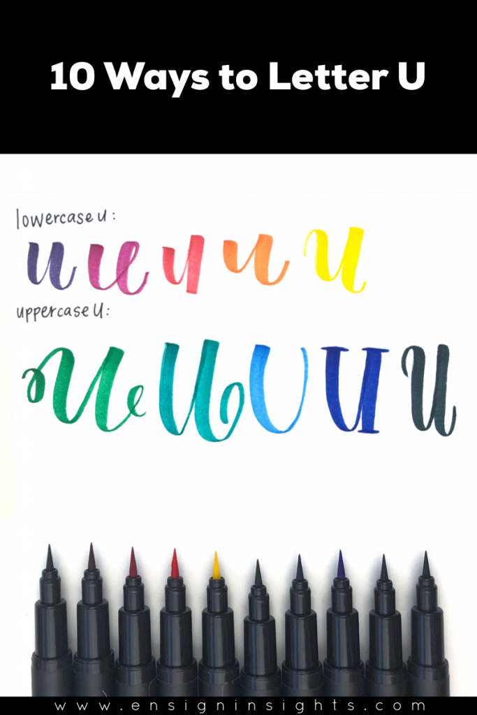 Hand Letter U in Unique Lettering Styles | Ensign Insights