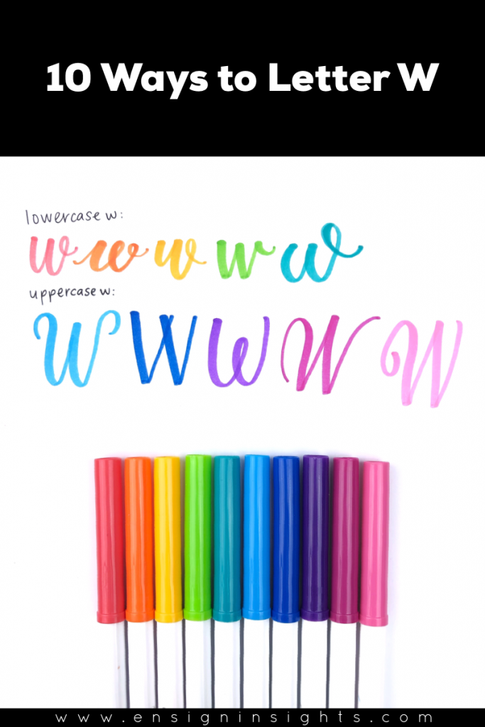Hand Letter W in Unique Lettering Styles | Ensign Insights