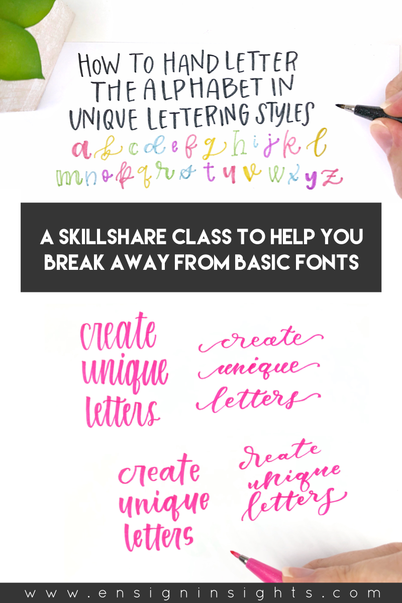 A Skillshare class to learn how to hand letter the alphabet in unique lettering styles. | Ensign Insights