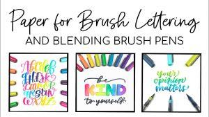 paper for brush lettering and blending