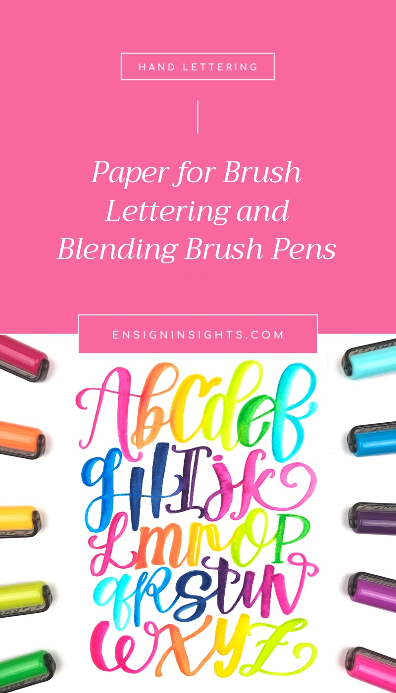Paper for Brush Lettering and Blending Brush Pens