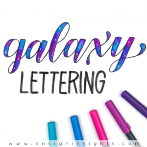 Galaxy Lettering Class- Learn how to blend galaxies with faux calligraphy using brush pens. | Ensign Insights