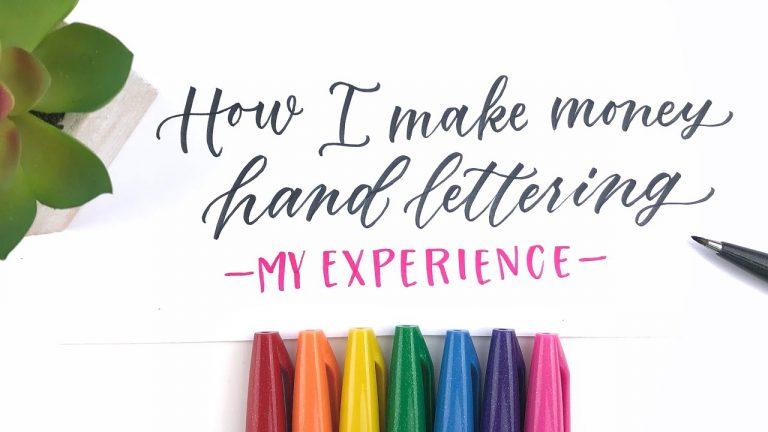 How I Make Money Hand Lettering