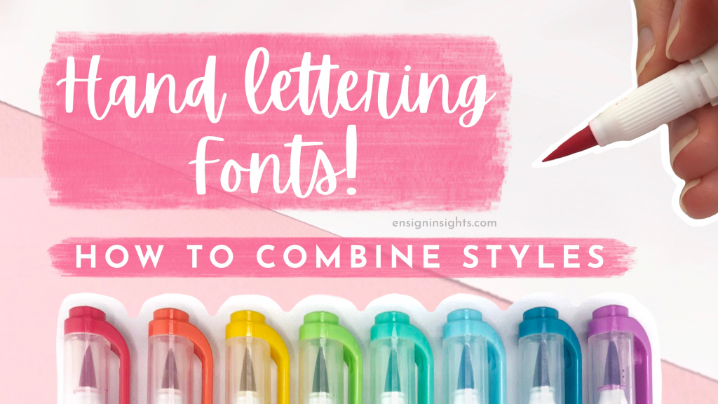 How To Choose and Combine Hand Lettering Font Styles in Quotes