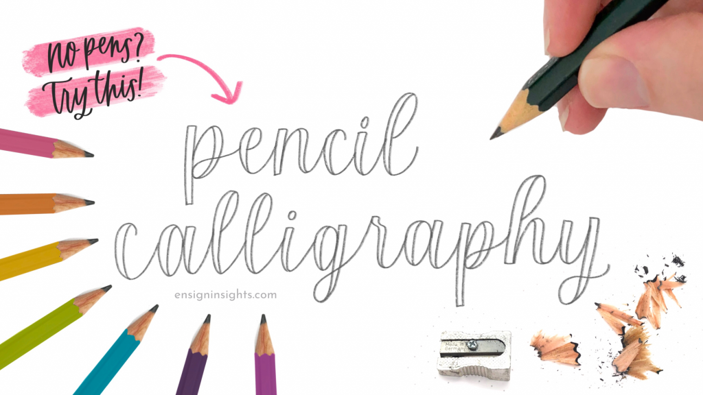 How To Do Pencil Calligraphy